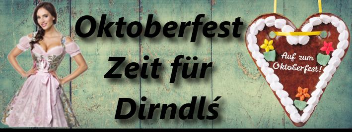 Dirndls und Trachten - Oktoberfest 2019
